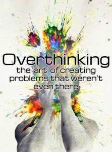 how-to-tell-when-youre-overthinking
