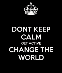 keep calm change world