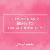 affirmation, live, authentic, life