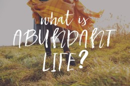abundant life, field woman