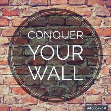 conquer, wall, fear, goals