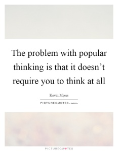 thoughts, popular thinking